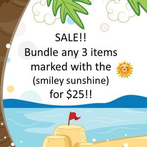 All items with a 🌞 are 3 for $25. SALE!